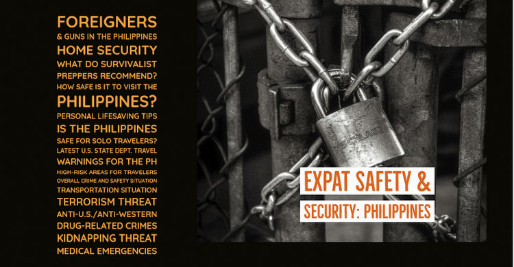 Expat Safety Security Philippines - Philippines Expat Advisor Updated 2019 Version