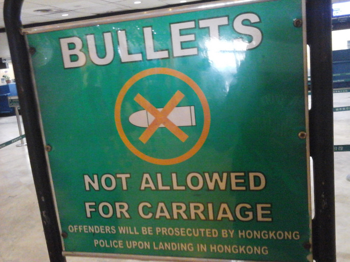 Dont bring bullets to Hong Kong