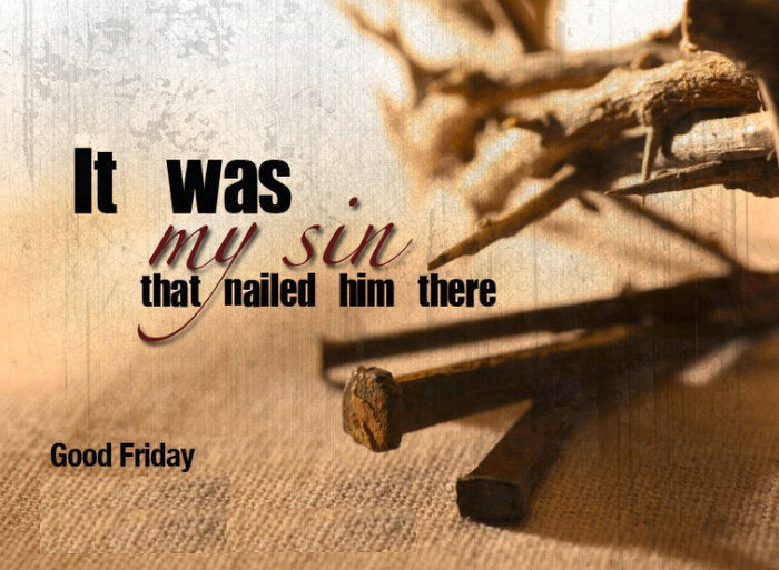 Our Good Friday Message
