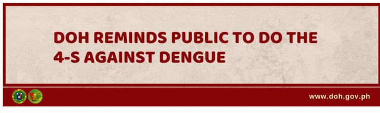 DOH REMINDS PUBLIC TO DO THE 4 S AGAINST DENGUE Department of Health website - Dangerous Dengue Outbreak Bites Guimaras